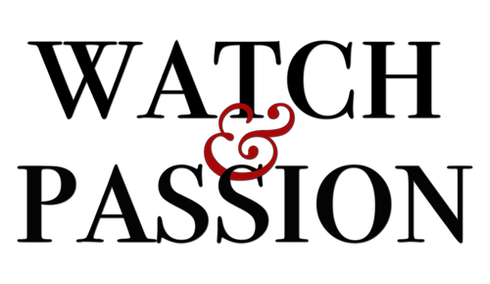 Watch & Passion